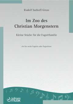 Rudolf Suthoff-Gross, Im Zoo des Christian Morgenstern