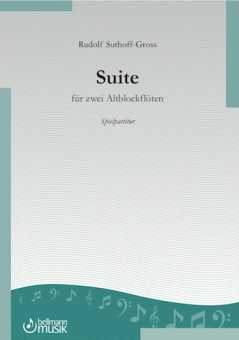 Rudolf Suthoff-Gross, Suite für zwei Altblöckflöten