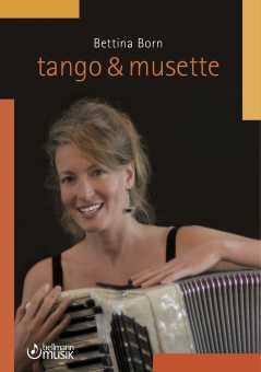 Bettina Born, Tango & Musette