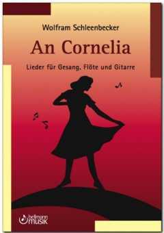 Wolfram Schleenbecker, An Cornelia