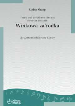 Lothar Graap, Thema und Variationen über das sorbische Volkslied Winkowa za`rodka