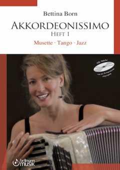 Bettina Born, Akkordeonissimo 1 mit CD