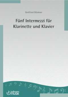 Fünf Intermezzi für Klarinette und Klavier