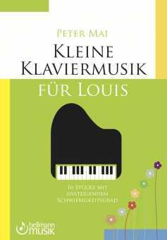 Kleine Klaviermusik für Louis