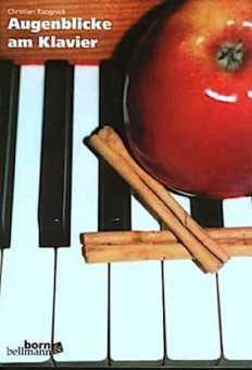 Rangnick, Christian: Augenblicke am Klavier