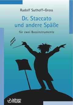 Suthoff-Gross, Rudolf: Dr. Staccato und andere Späße
