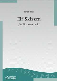 Peter Mai, Elf Skizzen für Akkordeon