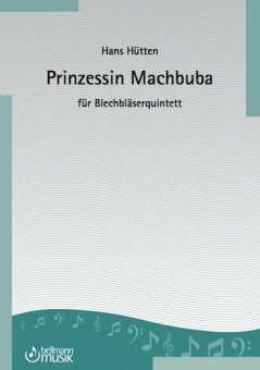Hans Hütten, Prinzessin Machbuba