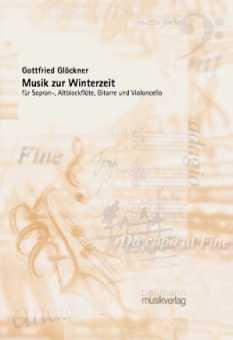 Gottfried Glöckner, Musik zur Winterzeit