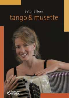 Bettina Born, Tango & Musette