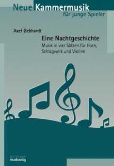 Axel Gebhardt, Eine Nachtgeschichte op. 55