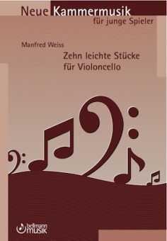 Manfred Weiss, Zehn leichte Stücke für Violoncello