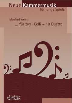 Manfred Weiss,  ...für zwei Celli - zehn Duette