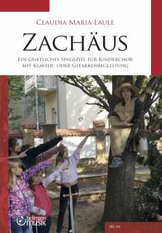 Claudia M. Laule, Zachäus, geistliches Singspiel für Kinderchor