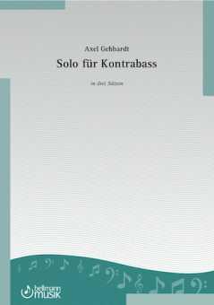 Axel Gebhardt, Solo für Kontrabass