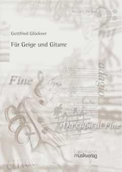 Gottfried Glöckner, Für Geige und Gitarre