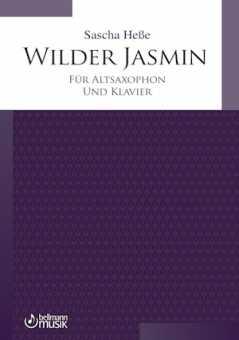 Sascha Heße, Wilder Jasmin