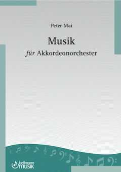 Peter Mai, Musik für Akkordeonorchester