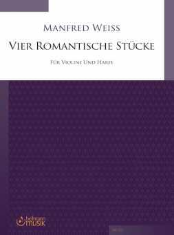 Manfred Weiss, Vier Romantische Stücke