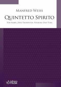 Manfred Weiss, Quintetto Spirito