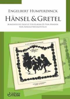 E. Humperdinck / Arnold Nevolovitsch, Hänsel & Gretel