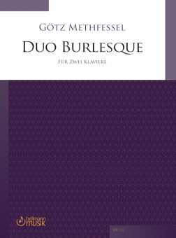 Götz Methfessel, Duo Burlesque