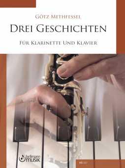 Götz Methfessel: Drei Geschichten für Klarinette in B und Klavier
