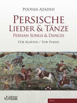 Pooyan Azadeh, Persische Lieder & Tänze