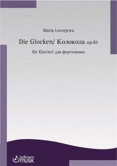 Maria Leontjewa, DIE GLOCKEN
