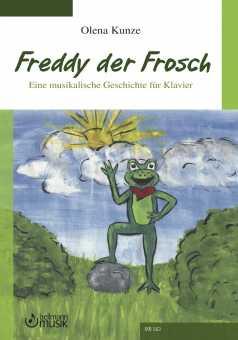 Olena Kunze, Freddy der Frosch - Eine musikalische Geschichte für Klavier