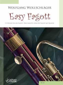 Wolfgang Wollschläger: EASY FAGOTT, 13 Stücke für ein Fagott, zwei Fagotte oder ein Fagott und Klavier