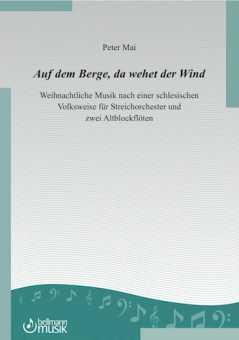 """Peter Mai, """"Auf dem Berge, da wehet der Wind"""""""