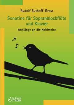 """Rudolf Suthoff-Gross, Sonatine """"Anklänge an die Kohlmeise"""""""