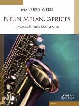 Manfred Weiss: Neun MelanCaprices für Altsaxophon und Klavier