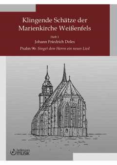 Doles, Johann Friedrich, Singet dem Herrn ein neues Lied