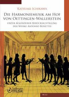 Katsuaki Ichikawa, Die Harmoniemusik am Hof von Oettingen-Wallerstein unter besonderer Berücksichtigung der Werke Antonio Rosettis